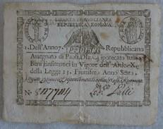 408/2  LIBERTA EGUAGLIANZA REPUBBLICA ROMANA 1798 BANCONOTA PAOLI DIECI DELL'ANNO 7 CON STEMMA A ROMBO GALLI - Repubblica Cisalpina / Repubblica Italiana