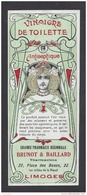 Etiquette  Vinaigre De Toilette - Grde Pharmacie Régionale  Brunot Et Baillard (1906/1935) à Limoges (87) - Thème Femme - Etiquettes