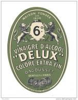 Etiquette  De Vinaigre D´Alcool  Delux  -  Dagousset  à Gentilly (94) Et Paris - Non Classés