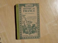 Histoire De France De Lavisse CE 1917  (I) - 6-12 Ans