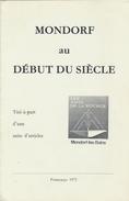 Petit Livret De 8 Pages : MONDORF Au DEBUT DU SIECLE (1975) - Luxembourg - Lorraine - Vosges