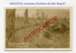 ARGONNE-Argonnenwald-Anciennes Positions Du I.R.67-CARTE PHOTO All.-Guerre-14-18-1 WK-FRANCE-08-55-Militaria-Feldpost- - Weltkrieg 1914-18