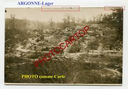 ARGONNE-Argonnenwald-Lager-Camp-Positions-CARTE PHOTO All.-Guerre-14-18-1 WK-FRANCE-08-55-Militaria- - Guerre 1914-18