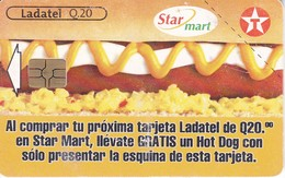 TARJETA DE GUATEMALA DE STAR MART  (LADATEL) TEXACO - Guatemala