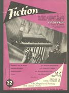 FICTION N° 22 Septembre  1955 Revue Littéraire De L'étrange Fantastique Et Science Fiction -  W MORRISON, C D SIMAK Etc - Boeken, Tijdschriften, Stripverhalen