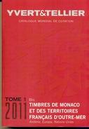 YVERT & TELLIER  MONACO -DOM TOM  2011 + ANDORRE EUROPA ONU - France