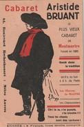 CABARET ARISTIDE BRUANT  Paris Montmartre   ( INFIMES DEFAUTS TTB TENUE) Ww1588) - Pubblicitari