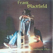 Frank BLACKFIELD - Downhome Blues - CD - Ry COODER - T-Bone WALKER - Blues