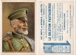 """La Solution """"PAUTAUBERGE"""" (Tuberculose) Le Grand Duc Nicolas(Généralissime Des Armées Russes)  (96267) - Publicité"""
