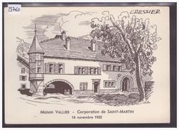 FORMAT 10x15cm - CRESSIER - MAISON VALLIER - CORPORATION DE ST MARTIN LE 16 NOVEMBRE 1952 - TB - NE Neuchâtel