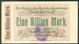 Deutschland, Germany, Bezirks-Sparkasse TRAUNSTEIN - 1 Billionen Mark, 1923 ! - [ 3] 1918-1933 : Weimar Republic