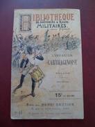 Edition Henri Gautier Paris Bibliothèque Souvenirs & Récits Militaires N°44 L'Invasion Carthaginoise Par Tite- Live B/TB - Zeitschriften - Vor 1900