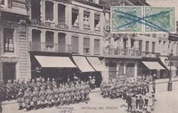 279593Maubeuge, Ablosung Der Wache 1915 K.D. Feldpost A Der 54. Inf.Div.