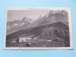 Le Nouvel Hôtel Du Col De VOZA (1700 M) Et L'Aiguille Du Midi ( 256 ) - Anno 19?? ( Zie Foto Details ) !! - Autres Communes