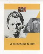 Fiche Publicité FRANCE TELECOM CABLE CHAINE TELEVISION CINEMATHEQUE DU CABLE  CINEFIL CINEMA - Publicités