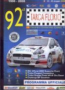 X 92 TARGA FLORIO 2008 IRC OFFICIAL SUPPORTER EVENT PROGRAMMA UFFICIALE 20 PAG RRR - Motori