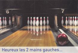 "BOWLING "" Heureux Les 2 Mains Gauches "" - Humour - Bowling"