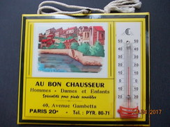 GLACOIDE/THERMOMETRE PUBLICITAIRE  Au Bon Chausseur  PARIS 20e  * Visuel La Creuse à Aubusson - Advertising (Porcelain) Signs