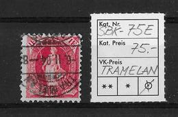 STEHENDE HELVETIA Gezähnt → SBK-75E, TRAMELAN VI.XI.04 - 1882-1906 Armoiries, Helvetia Debout & UPU