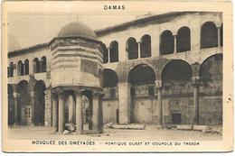 SYRIE - DAMAS - Mosquée Des Oméyades - Portique Ouest Et Coupole Du Trésor - Syrie