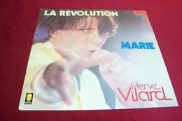 HERVE   VILARD  °°  LA REVOLUTION  / MARIE - Vinyles