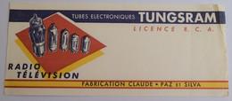 Ancien Buvard Publicité Tubes électroniques TUNGSRAM Radio Télévision Claude Paz Et Silva Pub Tube - Blotters
