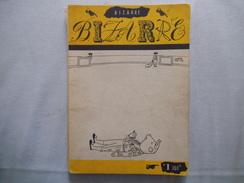 BIZARE N° 1 MAI 1955  96 PAGES  REDACTEUR EN CHEF MICHEL LACLOS - Humor