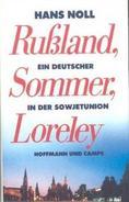 Rußland, Sommer, Loreley - Ein Deutscher In Der Sowjetunion By Noll, Hans - Books, Magazines, Comics