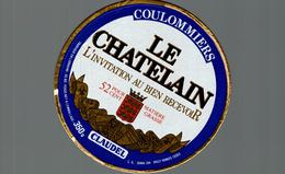 ETIQUETTE DE FROMAGE  LE CHATELAIN - Cheese