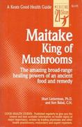 Maitake: King Of Mushrooms (Keats Good Health Guide) By Shari Lieberman (ISBN 9780879838829) - Keuken, Gerechten En Wijnen