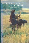 Kibbutz Makom: Report From An Israeli Kibbutz By Lieblich, Amia (ISBN 9780233974576) - Books, Magazines, Comics