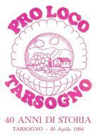 [MD1030] CPM - IN RILIEVO - PRO LOCO TARSOGNO (PARMA) - 40 ANNI DI STORIA - BERTOLETTI - NV - Parma