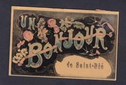 St Die (88) - Un Bonjour De Saint Dié - Saint Die