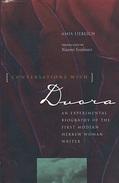 Conversations With Dvora: An Experimental Biography Of The First Modern Hebrew Woman Writer - Littéraire