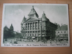 AK Ungarn 1927 Budapest- Kaiser Wilhelm Strasse - Hongrie