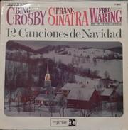 Bing Crosby/frank Sinatra 33t. LP ESPAGNE *12 Canciones De Navidad* - Canzoni Di Natale
