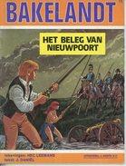 Bakelandt - Het Beleg Van Nieuwpoort  (1ste Druk)  1981 - Libros, Revistas, Cómics