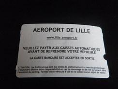 Ticket De Parking LESQUIN AEROPORT - Titres De Transport