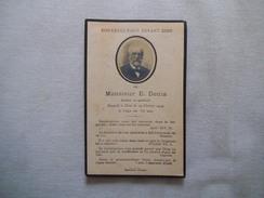 SOUVENEZ VOUS DEVANT DIEU DE MONSIEUR E.DENIS DOCTEUR EN MEDECINE RAPPELE A DIEU LE 19 FEVRIER 1919 A L'ÂGE DE 72 ANS - Andachtsbilder