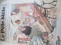 """"""" Le Pêle-Mêle""""/20 Juin 1909 Et 8 Mai 1910/ Journal Humoristique Hebdomadaire/ 1909 Et 1910                        VJ120 - Journaux - Quotidiens"""