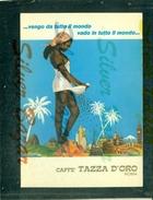 CAFFE'-CAFFE' TAZZA D'ORO-POMEZIA-ROMA - Publicité