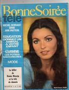 Revue Bonne Soirée Télé, 124 Pages, De 1971, Marie France PISIER, Michel SERRAULT, Cuisine, Mode, , - Sonstige Formate