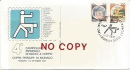 Bocce, Campionato Mondiale A Coppie, Coppa Principe Di Monaco, Novara, 1/4.10.1981. Annullo Primo Giorno Illustrato.