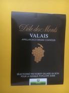 3940 - Dôle Des Monts Valais Suisse Pour La Banque Populaire Suisse - Etiquettes