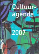 Nederland - BankGiro Loterij - Cultuuragenda 2007 - Nieuw Exemplaar - Ringband - Andere Verzamelingen