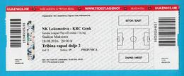 LOKOMOTIVA : KRC GENK Belgium - 2016.UEFA EUROPA LEAGUE Football Soccer Match Ticket Billet Fussball Billete Foot Belgie - Match Tickets