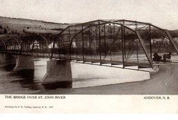 ANDOVER, New Brunswick , Canada, Steel Bridge Over St. John River, Pre-1920 Welling? Postcard
