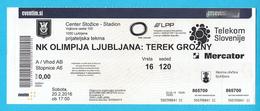 NKLJUBLJANA : TEREK GROZNY Russia - 2016. FRIENDLY MATCH Football Soccer Match Ticket Billet Fussball Billete Foot - Match Tickets