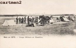 METZ EN 1870 : GROUPE CAVALIERS DEMONTES SERVICE INFANTERIE EN CHAMBIERE GUERRE ALSACE-LORRAINE 57 MOSELLE - Metz