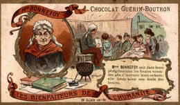 CHROMO CHOCOLAT GUERIN BOUTRON LES BIENFAITEURS DE L'HUMANITE MADAME BONNEFOY - Guérin-Boutron